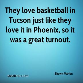 They love basketball in Tucson just like they love it in Phoenix, so it was a great turnout.