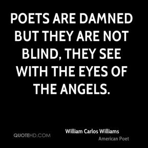 the life and careers of american poet and novelist william carlos williams William carlos williams has always been known as an experimenter, an innovator, a revolutionary figure in american poetry yet in comparison to artists of his own time who sought a new.