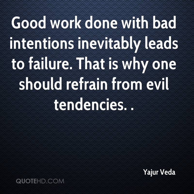 Good Work Done Quotes: Yajur Veda Quotes