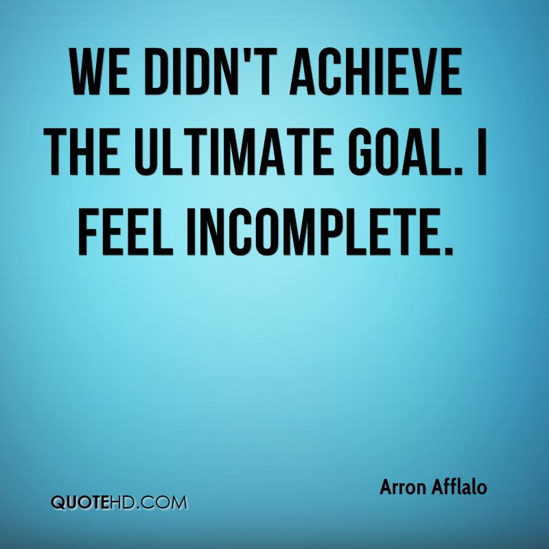 We didn't achieve the ultimate goal. I feel incomplete.