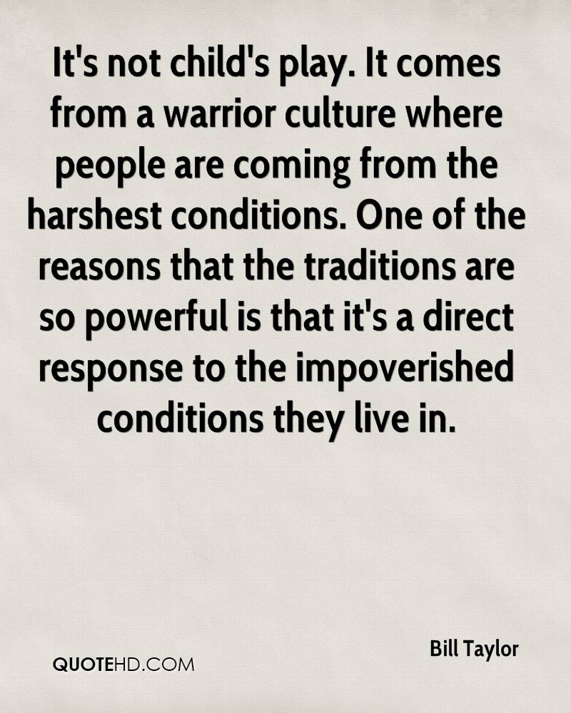 Warriors Come Out And Play Quote: Bill Taylor Quotes