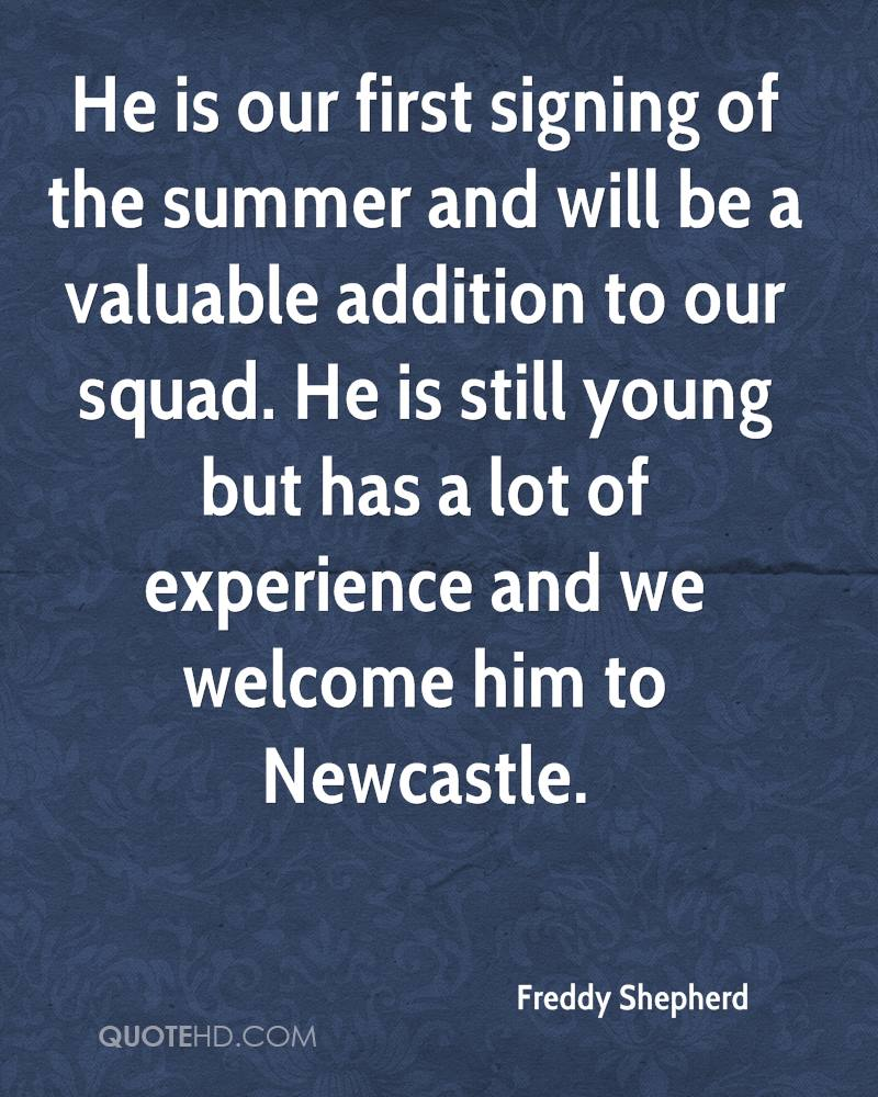 He is our first signing of the summer and will be a valuable addition to our squad. He is still young but has a lot of experience and we welcome him to Newcastle.