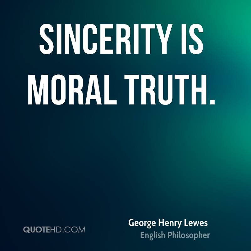 Sincerity is moral truth.