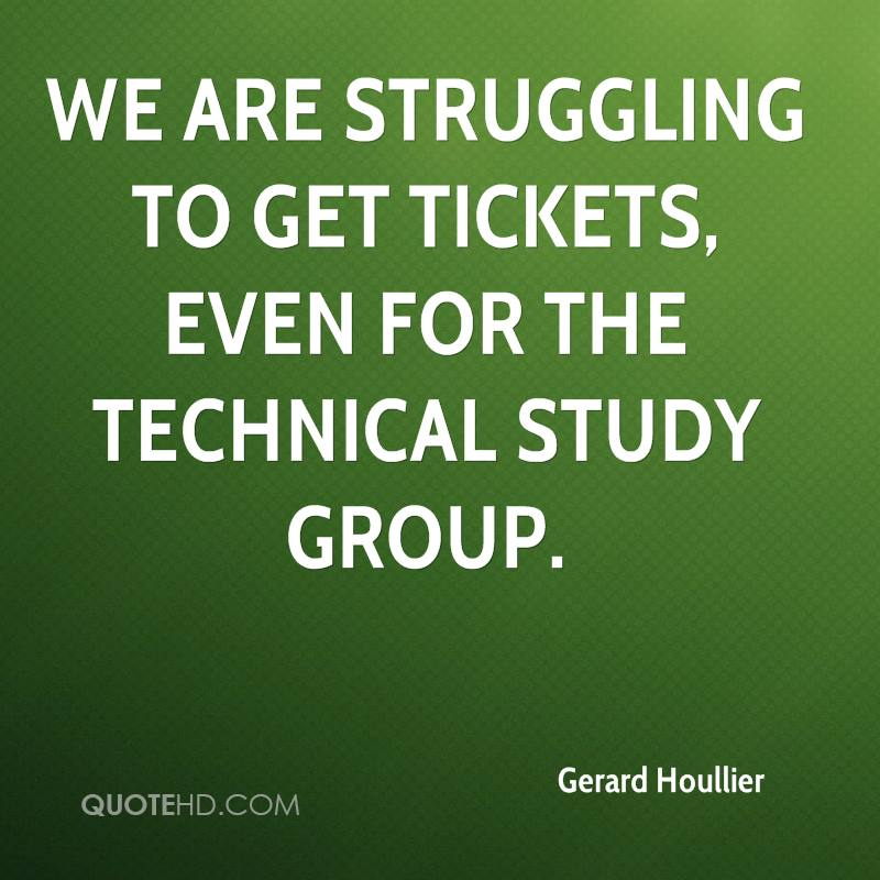 We are struggling to get tickets, even for the technical study group.