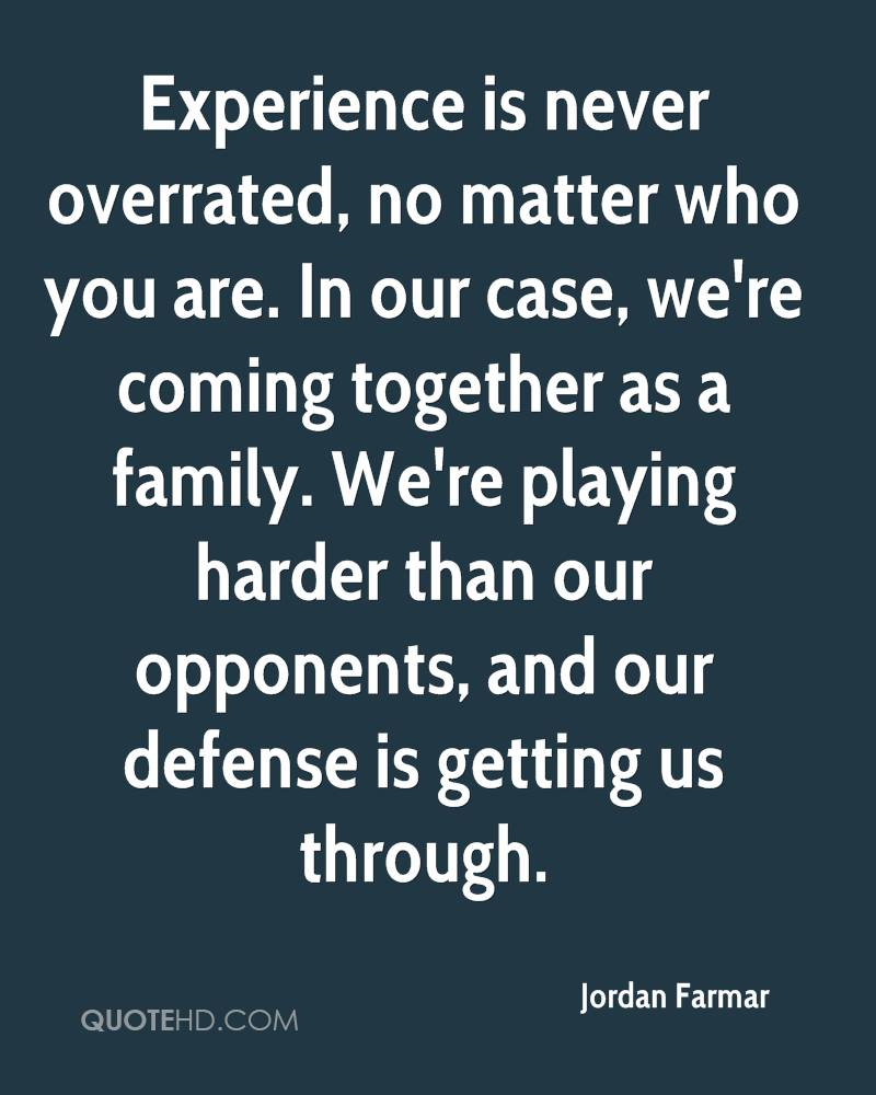 Quotes About Families Coming Together: Jordan Farmar Quotes