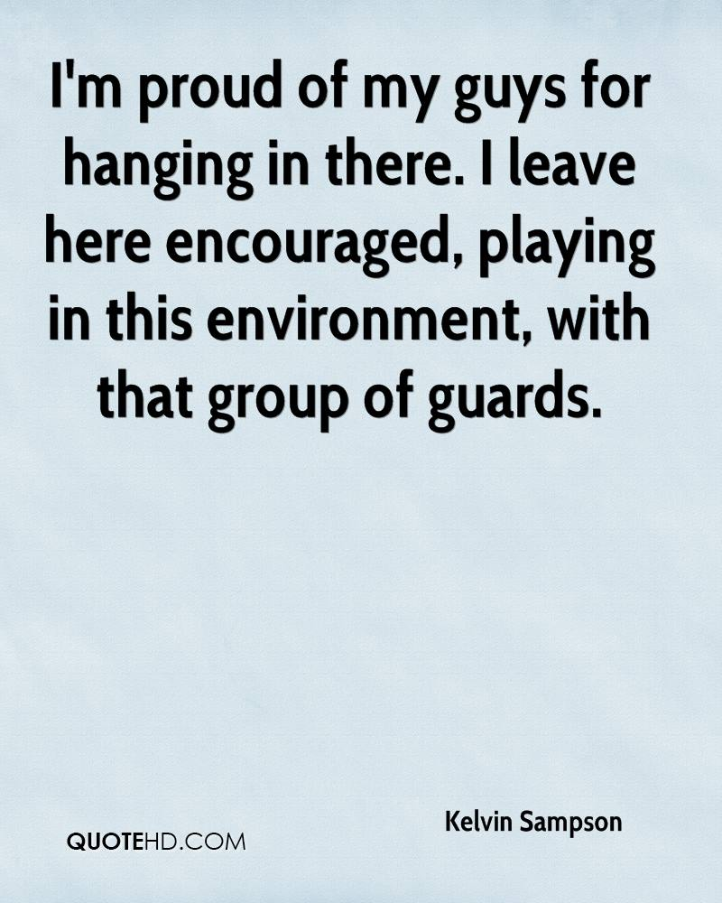 I'm proud of my guys for hanging in there. I leave here encouraged, playing in this environment, with that group of guards.