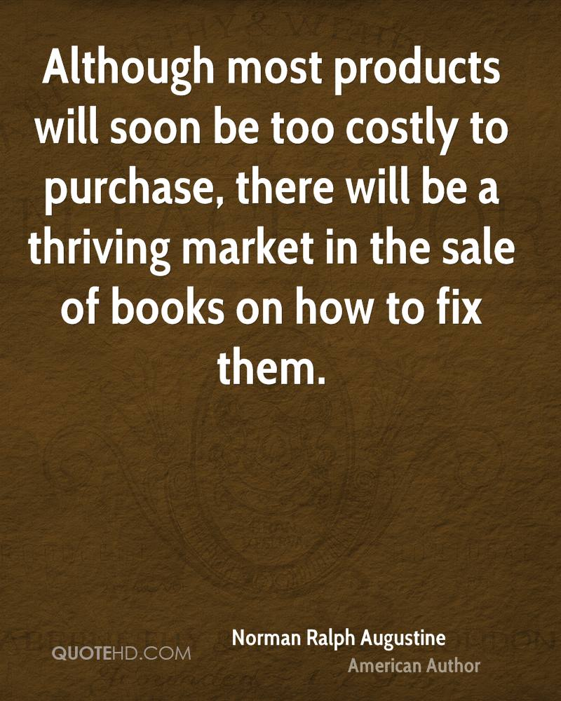 Although most products will soon be too costly to purchase, there will be a thriving market in the sale of books on how to fix them.