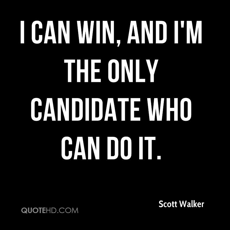 I can win, and I'm the only candidate who can do it.