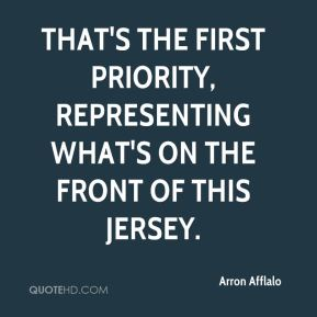 Arron Afflalo - That's the first priority, representing what's on the front of this jersey.