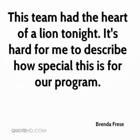 This team had the heart of a lion tonight. It's hard for me to describe how special this is for our program.