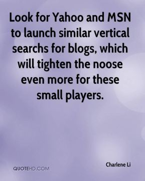 Look for Yahoo and MSN to launch similar vertical searchs for blogs, which will tighten the noose even more for these small players.