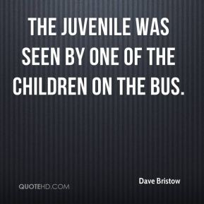 The juvenile was seen by one of the children on the bus.