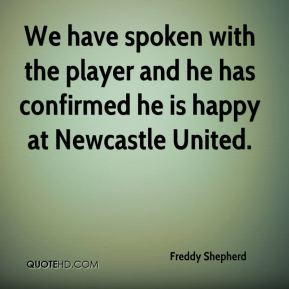 We have spoken with the player and he has confirmed he is happy at Newcastle United.