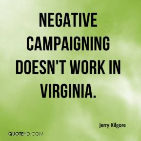 Negative campaigning doesn't work in Virginia.