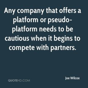 Any company that offers a platform or pseudo-platform needs to be cautious when it begins to compete with partners.