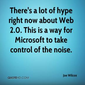 There's a lot of hype right now about Web 2.0. This is a way for Microsoft to take control of the noise.