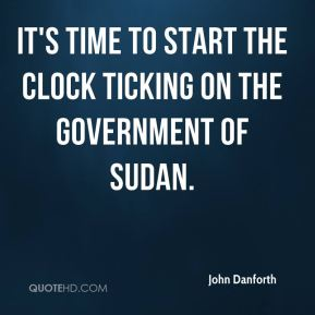 It's time to start the clock ticking on the government of Sudan.