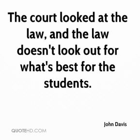 The court looked at the law, and the law doesn't look out for what's best for the students.