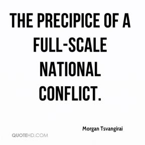 the precipice of a full-scale national conflict.
