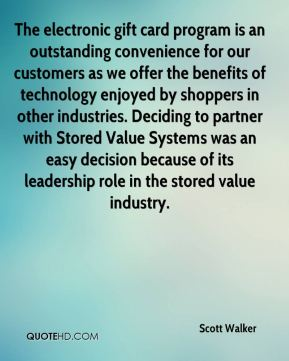 The electronic gift card program is an outstanding convenience for our customers as we offer the benefits of technology enjoyed by shoppers in other industries. Deciding to partner with Stored Value Systems was an easy decision because of its leadership role in the stored value industry.