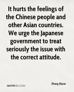 Zhang Qiyue  - It hurts the feelings of the Chinese people and other Asian countries. We urge the Japanese government to treat seriously the issue with the correct attitude.