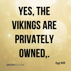 Yes, the Vikings are privately owned.