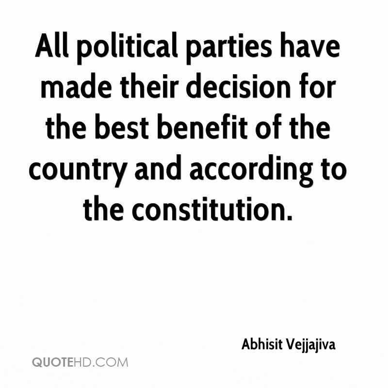 All political parties have made their decision for the best benefit of the country and according to the constitution.