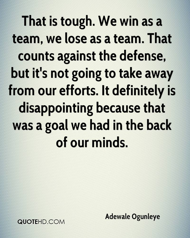 Win Or Lose Quotes Adewale Ogunleye Quotes  Quotehd