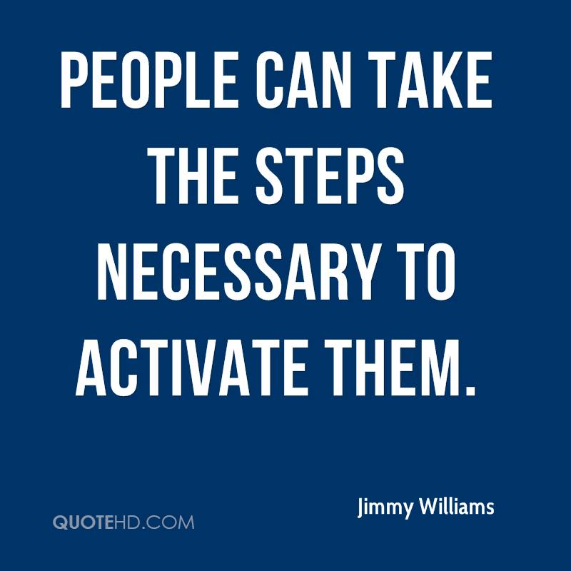 People can take the steps necessary to activate them.