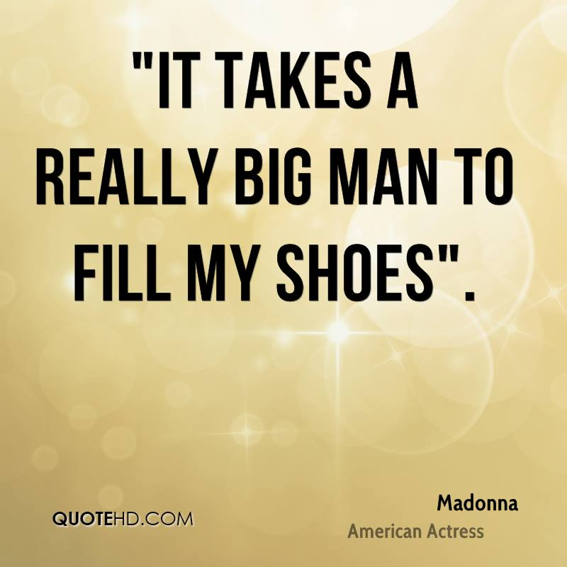 Big Girl Boots Quotes: Madonna Quotes
