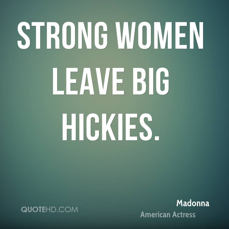 Hickies Quotes Beauteous Madonna Quotes  Quotehd
