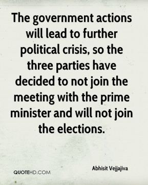 The government actions will lead to further political crisis, so the three parties have decided to not join the meeting with the prime minister and will not join the elections.