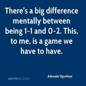 There's a big difference mentally between being 1-1 and 0-2. This, to me, is a game we have to have.