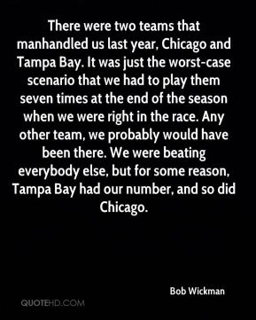 There were two teams that manhandled us last year, Chicago and Tampa Bay. It was just the worst-case scenario that we had to play them seven times at the end of the season when we were right in the race. Any other team, we probably would have been there. We were beating everybody else, but for some reason, Tampa Bay had our number, and so did Chicago.
