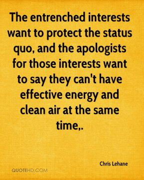 The entrenched interests want to protect the status quo, and the apologists for those interests want to say they can't have effective energy and clean air at the same time.