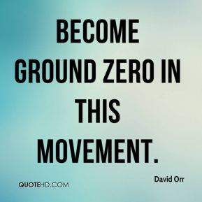 David Orr - become ground zero in this movement.