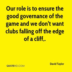 Our role is to ensure the good governance of the game and we don't want clubs falling off the edge of a cliff.