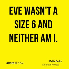 Eve wasn't a size 6 and neither am I.
