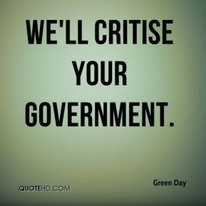 We'll critise your government.