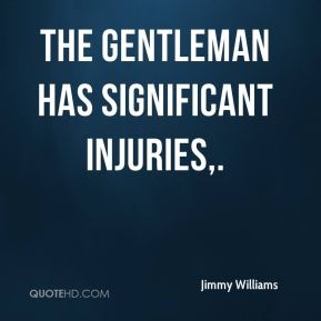 The gentleman has significant injuries.