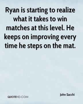 Ryan is starting to realize what it takes to win matches at this level. He keeps on improving every time he steps on the mat.