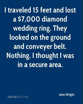 john wright i traveled 15 feet and lost a 7000 diamond wedding ring they - Lost Wedding Ring