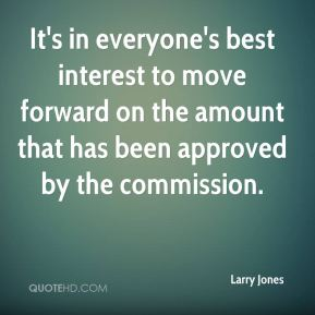 It's in everyone's best interest to move forward on the amount that has been approved by the commission.