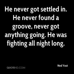 Ned Yost  - He never got settled in. He never found a groove, never got anything going. He was fighting all night long.