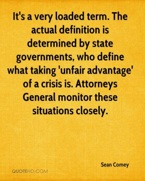 Sean Comey  - It's a very loaded term. The actual definition is determined by state governments, who define what taking 'unfair advantage' of a crisis is. Attorneys General monitor these situations closely.