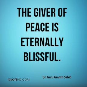 The Giver of peace is eternally blissful.