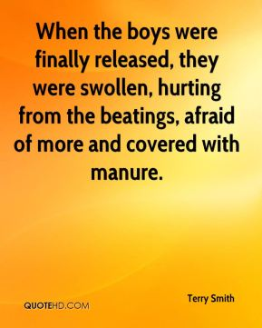 When the boys were finally released, they were swollen, hurting from the beatings, afraid of more and covered with manure.