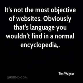 It's not the most objective of websites. Obviously that's language you wouldn't find in a normal encyclopedia.