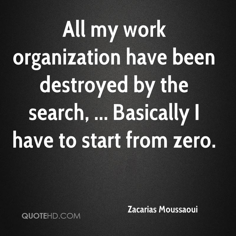 zacarias-moussaoui-quote-all-my-work-org