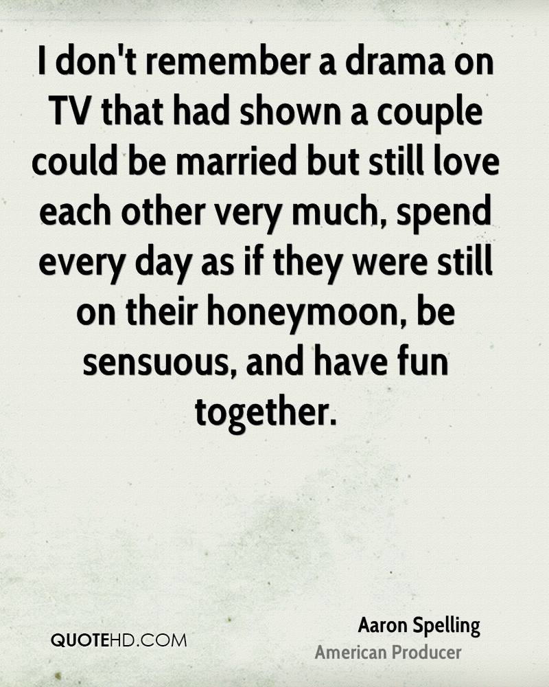 Aaron Spelling Marriage Quotes | QuoteHD
